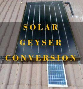 solar geyser conversion, solar geysers Johannesburg